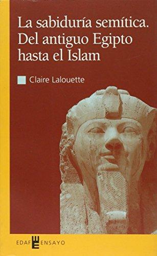 9788441406759: La sabiduria semitica. del antiguo Egipto hasta el islam