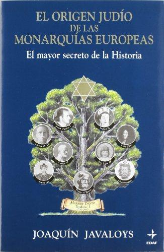 9788441406810: El origen judio de las monarquias europeas