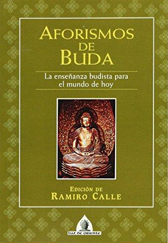 Aforismos de buda - Ramiro A. Calle, Ramiro Calle