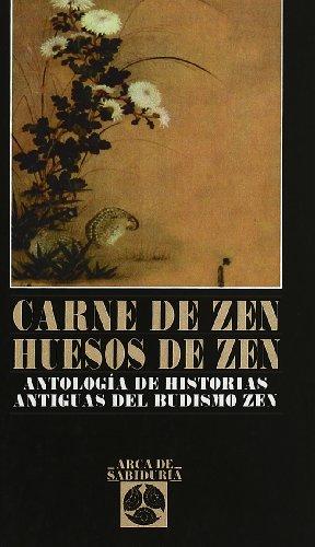 9788441406995: Carne de zen huesos de zen