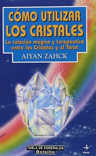 C?mo utilizar los cristales: Zahck, Aiyan