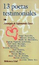 13 poetas testimoniales. Antologia. Guillén,Celaya,Garciasol,Figuera Aymerich, Gallego,de ...