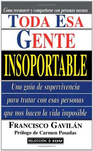 9788441408401: Toda Esa Gente Insoportable (Spanish Edition)