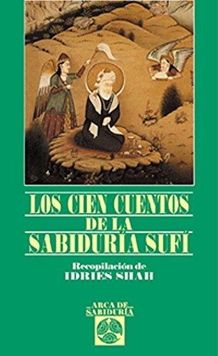 9788441408432: Los Cien Cuentos de La Sabiduria Sufi (Spanish Edition)