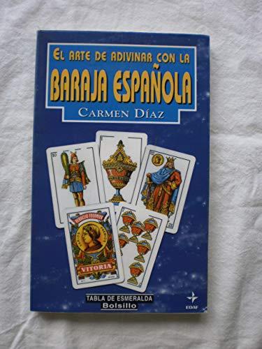 9788441408623: El Arte De Adivinar Con La Baraja Espanola (Spanish Edition)