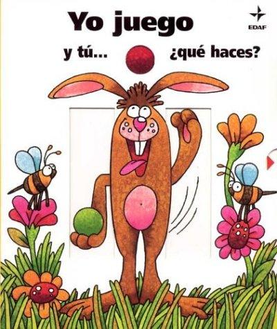 Yo Juego y Tu. Que Haces? (Spanish Edition): Michelini, Carlo A., Ronco, Gianni