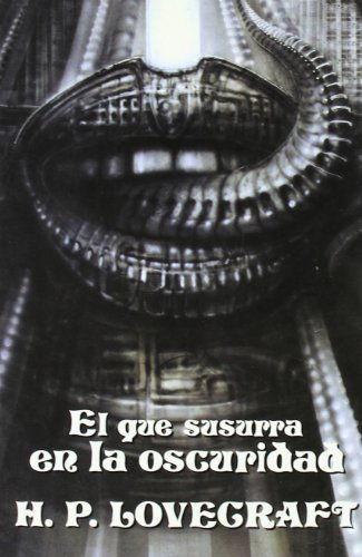 El Que Susurra En La Oscuridad / The Whisperer in Darkness (Biblioteca H.P. Lovecraft VII) (Spanish...
