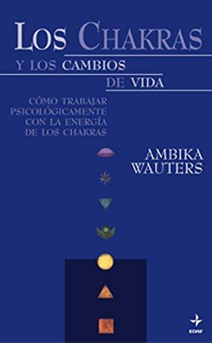 9788441409217: Chakras Y Los Cambios De La Vida (Nueva Era)