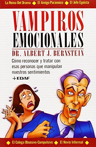9788441409224: Vampiros Emocionales (Psicologia y Autoayuda) (Spanish Edition)