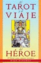 9788441409736: El Tarot Y El Viaje Del Heroe (Tabla de Esmeralda) (Spanish Edition)