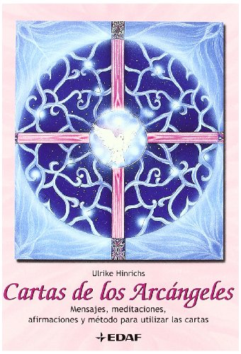 9788441409828: Cartas de los Arcangeles/ Letters of the Archangels: Mensajes, Meditaciones, Afirmaciones Y Metodo Para Utilizar Las Cartas/ Messages, Meditations, ... Method of Use the Fortune (Spanish Edition)