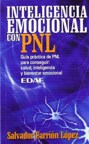 9788441409835: Inteligencia Emocional Con Pnl (Psicologia y Autoayuda) (Spanish Edition)