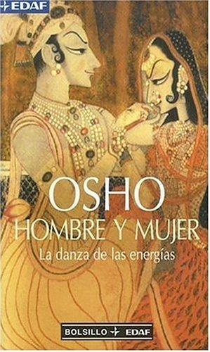 9788441410428: Hombre Y Mujer: La Danza de las Energias (Man and Woman: The Dance of Energies) (Bolsillo Edaf) (Spanish Edition)