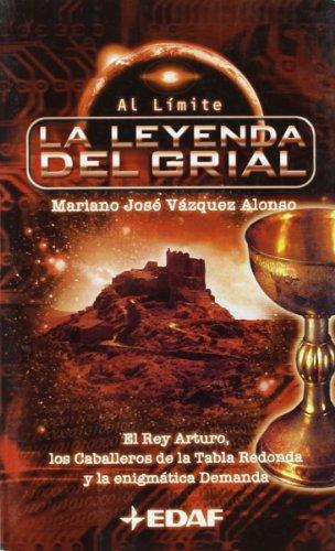 9788441410435: La Leyenda Del Grial (Al Limite) (Spanish Edition)