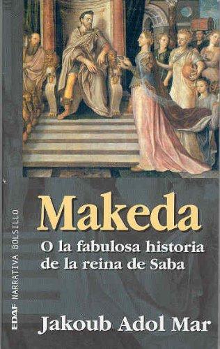 9788441410985: Makeda: O la fabulosa historia de la reina de Saba (EDAF Bolsillo. Narrativa bolsillo)