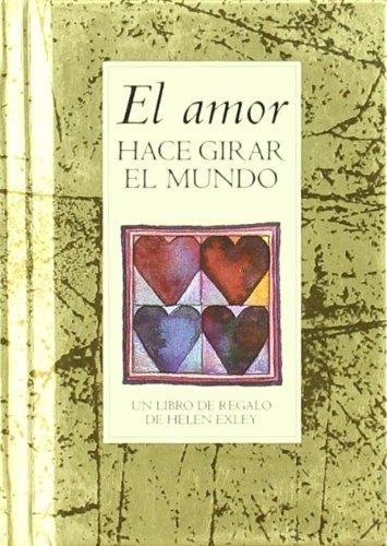 9788441411159: Amor Hace Girar El Mundo, El (Libritos)