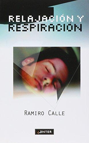 9788441411661: Relajacion y respiracion en casa con Ramiro Calle (Spanish Edition)