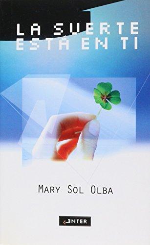9788441411678: La Suerte Esta En Ti (Improve, Enter) (Spanish Edition)