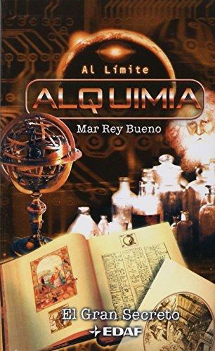 9788441411944: Alquimia el gran secreto -11- (Al Limite)