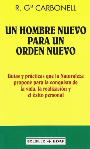 9788441412033: Un Hombre Nuevo Para Un Mundo Nuevo (Spanish Edition)
