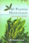 9788441412286: 40 Plantas Medicinales (Coleccion Vida Natural II) (Spanish Edition)