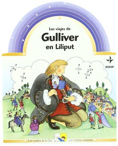 9788441412545: Los Viajes de Gulliver En Liliput (Cuentos de la Osa) (Spanish Edition)