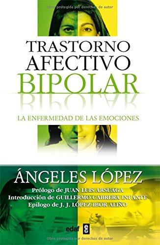 Trastorno Afectivo Bipolar / Bipolar Affective Disorders: La Enfermedad De Las Emociones / The ...