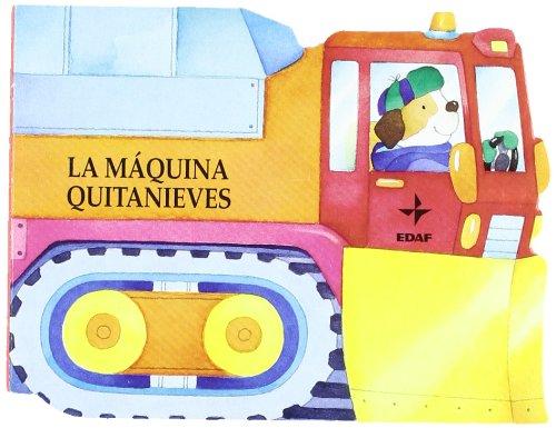 9788441412910: La Maquina Quitanieves (Spanish Edition)