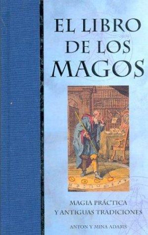 9788441413443: El libro de los Magos/ The Book of Wizards (Tabla de Esmeralda) (Spanish Edition)