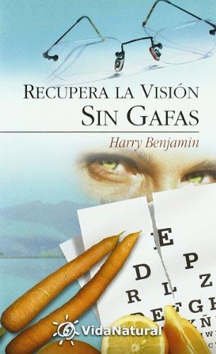 9788441413511: Recupere La Vision Sin Gafas (Coleccion Vida Natural II) (Spanish Edition)