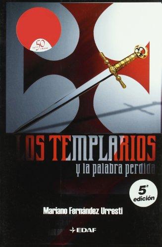 9788441413603: Templarios Y La Palabra Perdida (Mundo mágico y heterodoxo)