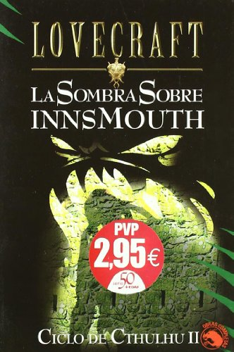 9788441413757: Ciclo De Cthulhu II / Cthulhu Cycle II: La Sombra Sobre Innsmouth (Lovecraft) (Spanish Edition)