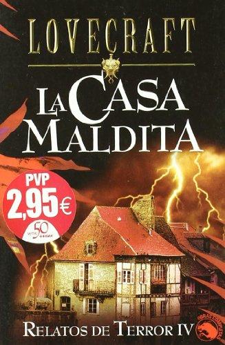 La Casa Maldita / The Shunned House: H. P. Lovecraft