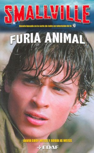 9788441413917: Smallville - Furia Animal (Juvenil Anthony Hotowitz)