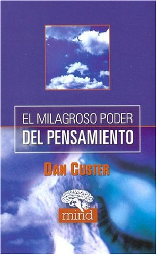 9788441414013: El Milagroso Poder Del Pensamiento (Mind) (Spanish Edition)