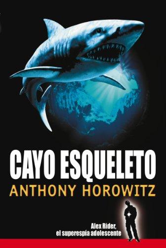 9788441414280: Cayo Esqueleto (Juvenil. Alex Rider)