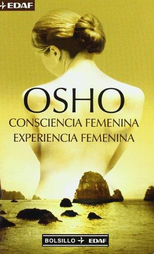Consciencia femenina experiencia femenina: Osho (1931-1990, Osho