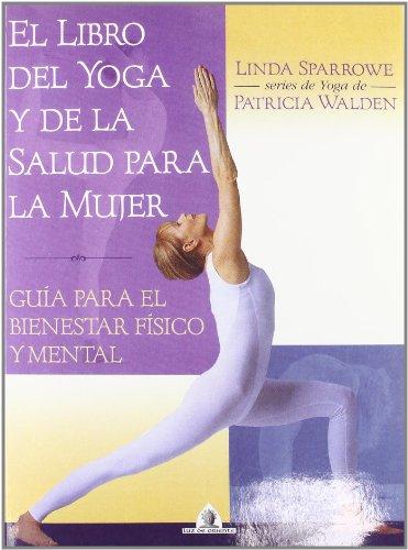 9788441414440: Libro Del Yoga Y D La Salud Para La Muje (Luz de Oriente)