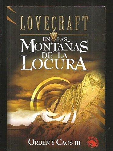 9788441414525: En las montanas de la locura / At the Mountains of Madness: Orden y caos III (Lovecraft) (Spanish Edition)