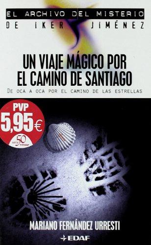 9788441414679: Un Viaje Magico Por El Camino de Santiago (Spanish Edition)