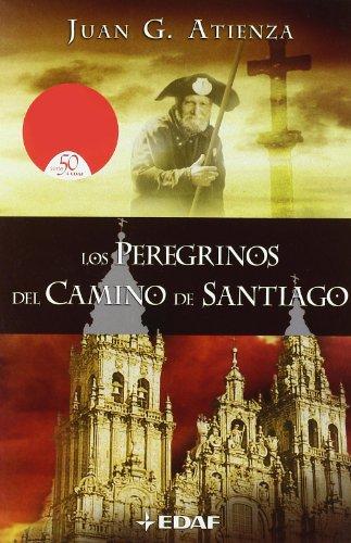 9788441414792: Los peregrinos del camino de Santiago (Mundo Magico y Heterodoxo) (Spanish Edition)