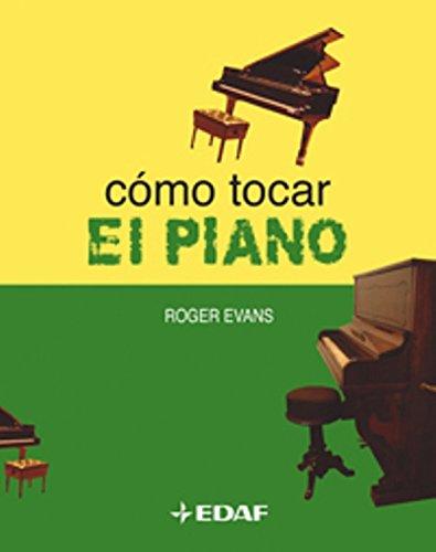 9788441414846: Como Tocar El Piano / How to Play Piano (Spanish Edition)