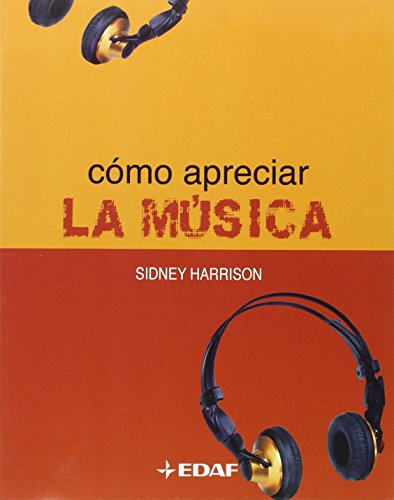 9788441414853: Como Apreciar La Musica/ How to Appreciate Music (Spanish Edition)