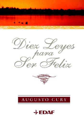 9788441415096: DIEZ LEYES PARA SER FELIZ (Spanish Edition)