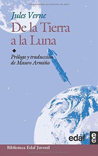 de La Tierra a la Luna (Paperback): Julio Verne