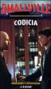 9788441415751: Codicia, Smallville Vol.8