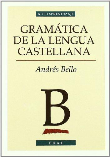 9788441415799: Gramatica de la lengua Castellana/ Grammer of the Castilian Language (autoaprendizaje) (Spanish Edition)