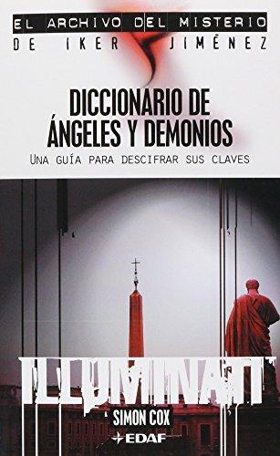 DICCIONARIO DE ÁNGELES Y DEMONIOS. UNA GUÍA PARA DESCIFRAR SUS CLAVES.: SIMON COX