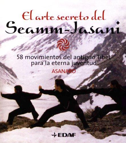 9788441415874: El arte secreto del semm-jasani: 58 movimientos del antiguo tibet para la eterna juventud (Plus Vitae)
