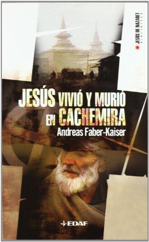 9788441415911: Jesus Vivio Y Murio En Cachemira: 2 (Biblioteca de Jesús de Nazaret)